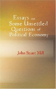 Cover of: Essays on some unsettled questions of political economy