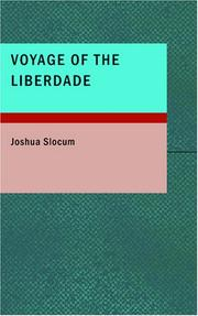 Cover of: Voyage of the Liberdade | Joshua Slocum