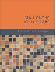 Six Months at the Cape (Large Print Edition)