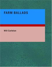 Cover of: Farm Ballads (Large Print Edition) | Will Carleton