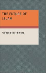 Cover of: The Future of Islam | Wilfred Scawen Blunt