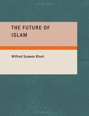 Cover of: The Future of Islam (Large Print Edition) | Wilfred Scawen Blunt