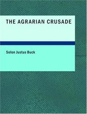 Cover of: The Agrarian Crusade (Large Print Edition) | Solon J. Buck
