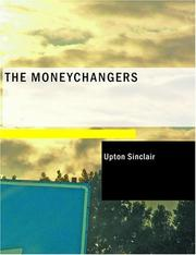 Cover of: The Moneychangers (Large Print Edition) | Upton Sinclair
