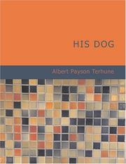 Cover of: His Dog (Large Print Edition) | Albert Payson Terhune