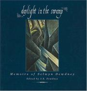 Cover of: Daylight in the Swamp: Memoirs of Selwyn Dewdney