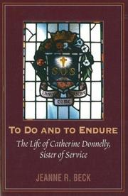 Cover of: To do and to endure | Jeanne Ruth Merifield Beck