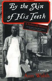 Cover of: By the Skin of His Teeth