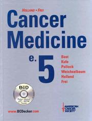 Cover of: Holland-Frei Cancer Medicine e.5 (Book with CD-ROM) |
