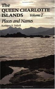 Cover of: The Queen Charlotte Islands Vol. 2 | Kathleen E. Dalzell