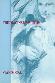 Cover of: imaginary museum | Rogal, Stanley Wm.