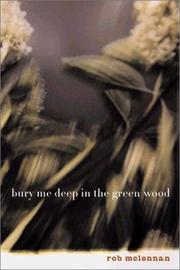 Cover of: Bury me deep in the green wood