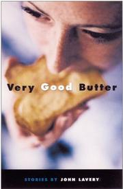 Cover of: Very good butter | John Lavery