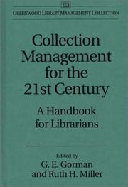 Collection Management for the 21st Century by