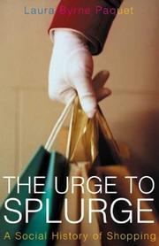 Cover of: The urge to splurge | Laura Byrne Paquet