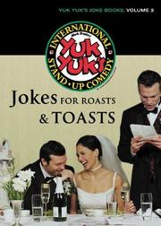 Cover of: Jokes for Roasts & Toasts | Yuk Yuk