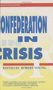 Cover of: Confederation in crisis |
