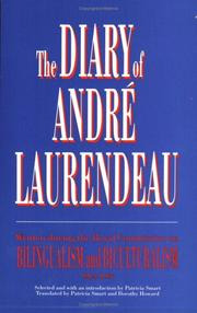 Cover of: The diary of André Laurendeau | AndreМЃ Laurendeau