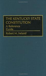 Cover of: Kentucky state constitution | Ireland, Robert M.
