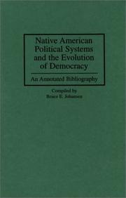 Native American Political Systems and the Evolution of Democracy: An Annotated Bibliography