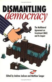 Cover of: Dismantling democracy |