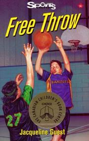 Cover of: Free Throw (Sports Stories Series) | Jacqueline Guest
