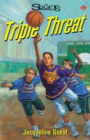 Cover of: Triple Threat (Sports Stories Series) | Jacqueline Guest