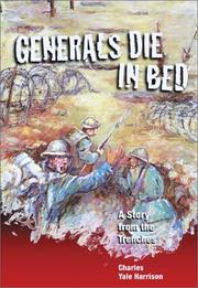 Cover of: Generals Die In Bed | Charles Yale Harrison