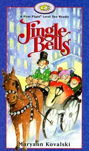 Cover of: Jingle Bells (First Flight Books Level Two) | Maryann Kovalski