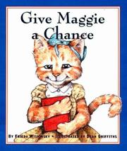 Cover of: Give Maggie a Chance | Frieda Wishinsky