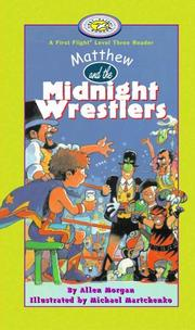 Cover of: Matthew and the Midnight Wrestlers (First Flight Books Level Three)