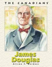 James Douglas by Alison F. Gardner