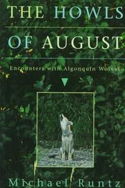 Cover of: The howls of August | Michael W. P. Runtz