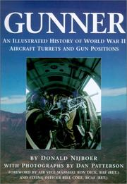Cover of: Gunner: an illustrated history of World War II aircraft turrets and gun positions
