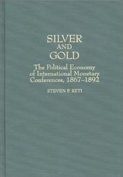 Cover of: Silver and gold | Steven P. Reti