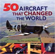 Cover of: 50 Aircraft that Changed the World | Ron Dick