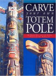 Cover of: Carve Your Own Totem Pole | Wayne Hill