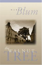 Cover of: The walnut tree | Martha Blum