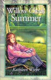 Cover of: Willow Creek summer | Kathleen Wiebe
