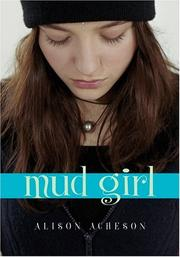 Cover of: Mud Girl | Alison Acheson