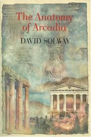 Cover of: The anatomy of Arcadia