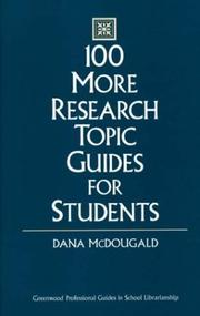 Cover of: 100 more research topic guides for students