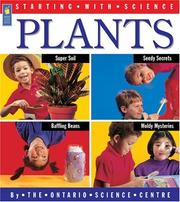 Cover of: Plants (Starting with Science) | Ontario Science Centre