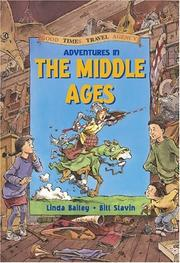 Cover of: Adventures in the Middle Ages (Good Times Travel Agency) | Linda Bailey