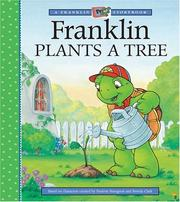 Cover of: Franklin Plants a Tree (A Franklin TV Storybook)