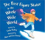 Cover of: The Best Figure Skater in the Whole Wide World