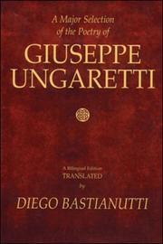 Cover of: A major selection of the poetry of Giuseppe Ungaretti