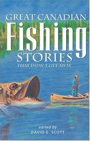 Cover of: Great Canadian Fishing Stories | David E. Scott