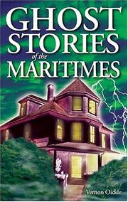 Cover of: Ghost stories of the Maritimes