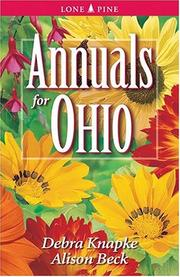Annuals for Ohio (Annuals for . . .) by Debra Knapke, Alison Beck